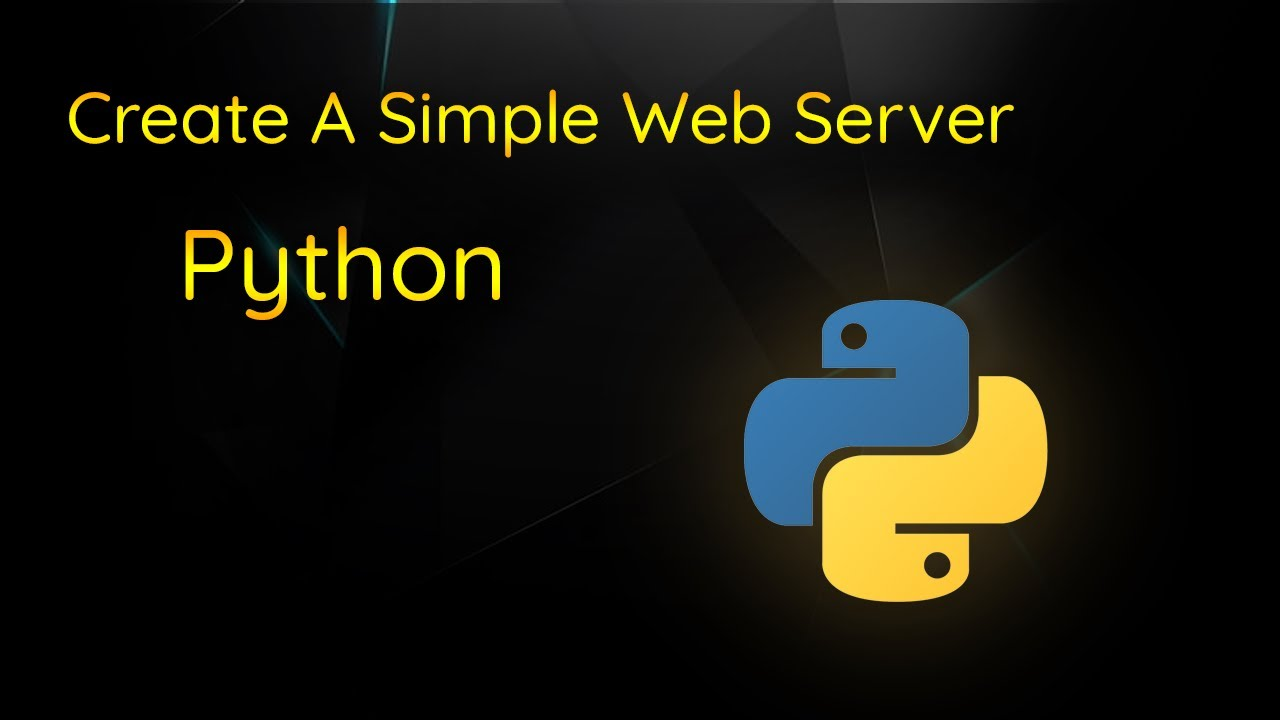 How To Create a Simple Web Server Using Python and the http.server Module