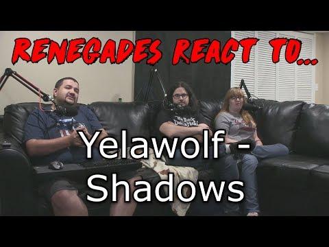 Renegades React to... Yelawolf - Shadows
