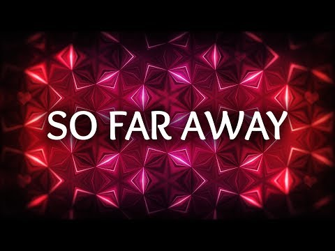 Martin Garrix, David Guetta ‒ So Far Away Lyrics ft Jamie Scott, Romy Dya