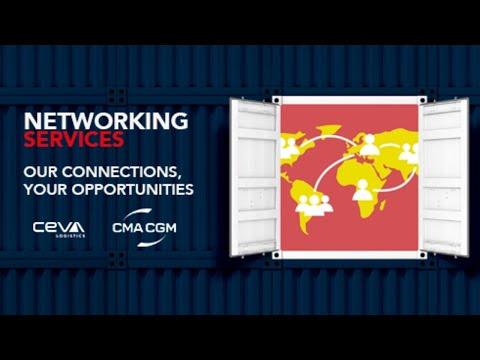 NETWORKING Services | CEVA Logistics & CMA CGM