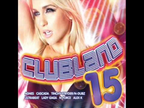 clubland 15 Tinchy Stryder Feat N Dubz Number 1 -CD 1 track 2-