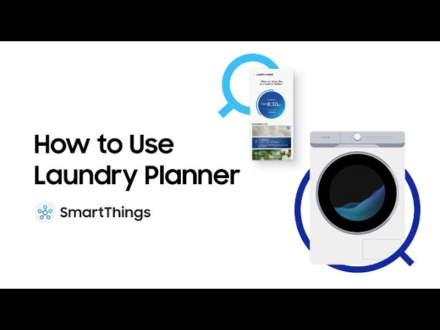 Smart Home: How to Use Laundry Planner | Samsung