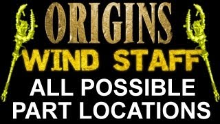 """Black Ops 2 Origins"" How To Build The Yellow Wind Staff! ALL POSSIBLE PART LOCATIONS (BO2 Zombies)"
