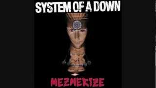 System Of A Down - Old School Hollywood - Mezmerize - LYRICS (2005) HQ