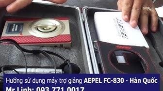 Hướng dẫn sử dụng máy trợ giảng AEPEL FC-830 - Hàn Quốc