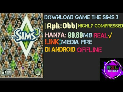 Download Game The Sims 3 OFFLINE [APK:OBB] + Tutorial