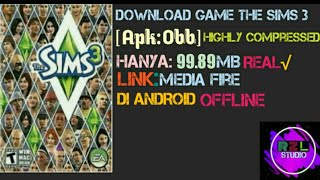 Gambar cover Download Game The Sims 3 OFFLINE [APK:OBB] + Tutorial
