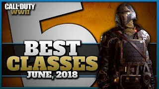 Ace's Top 5 Classes in CoD WW2! (June, 2018)