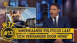 Politicus vervangen door hond?! - WTF NIEUWS #13 - The Daily Show