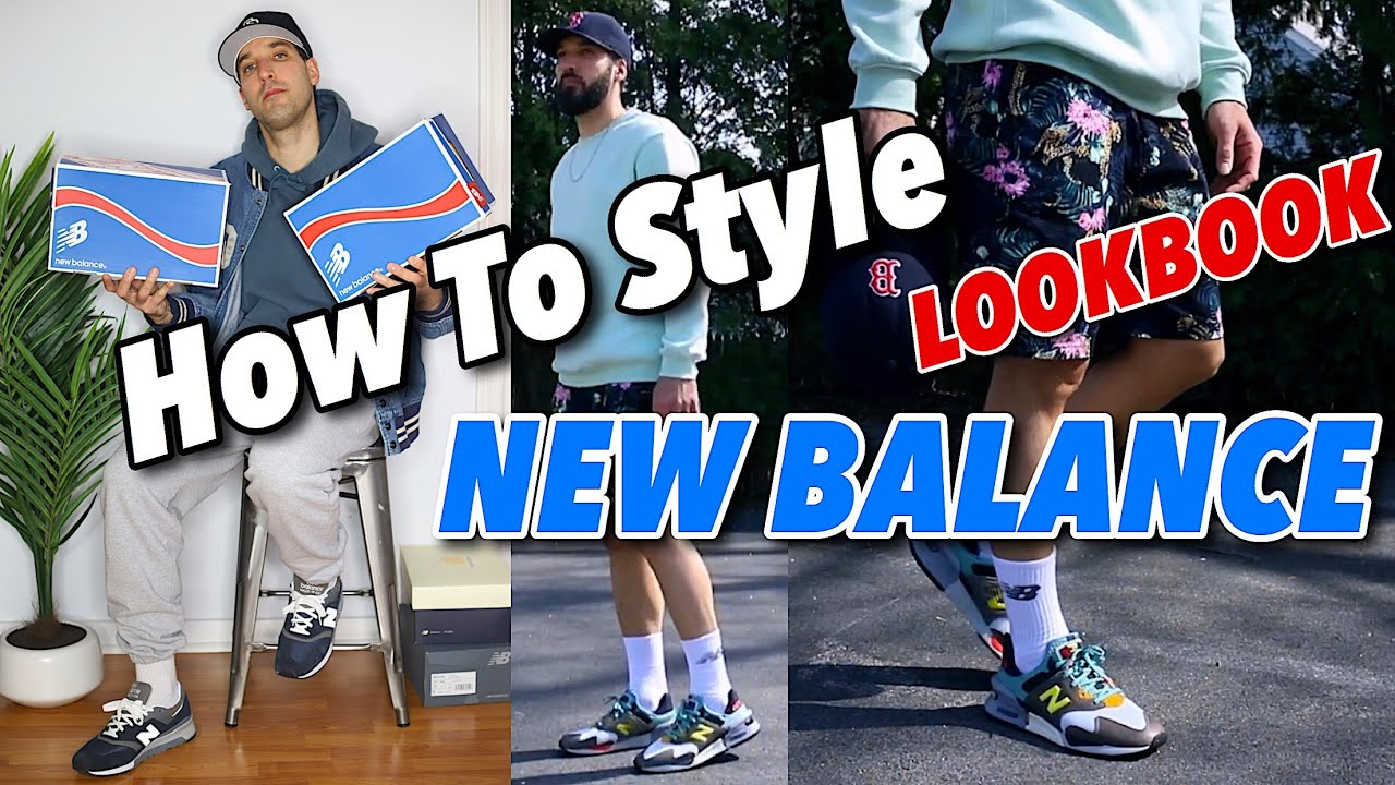 HOW TO STYLE NEW BALANCE SNEAKERS IN 2020 - LOOKBOOK