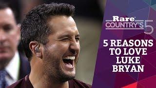 5 Reasons to Love Luke Bryan | Rare Country