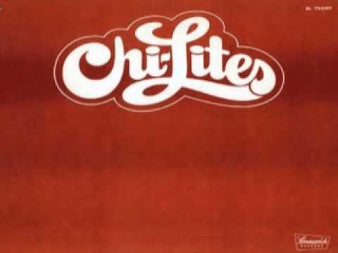 Chi Lites ~ Stoned Out Of My Mind