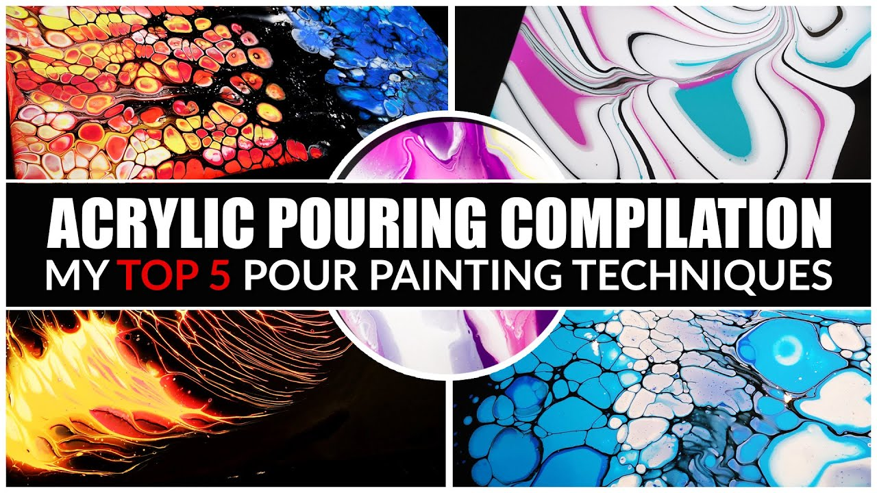 SATISFYING Acrylic Pouring Compilation - My TOP 5 Pour Painting Techniques