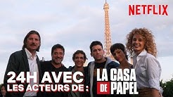 24H AVEC les acteurs de La Casa de Papel | Netflix France