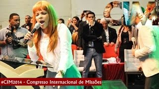 Download lagu Flordelis- Eu Sou Canela de Fogo | CIM 2014