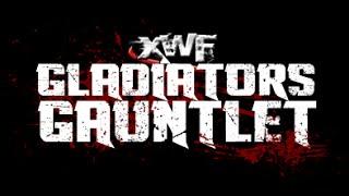 XWF Presents Gladiators Gauntlet 15/10/2015