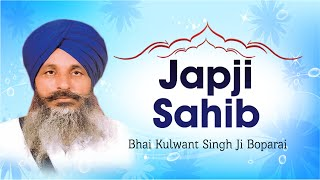 Bhai Kulwant Singh Ji Boparai - Japji Sahib - Japji Sahib Rehraas Sahib