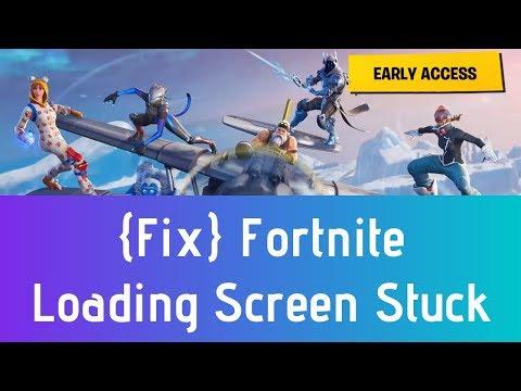 Fortnite Loading Screen Freez & Stuck Fix - Fortnite Season 7 Infinity Loading Screen