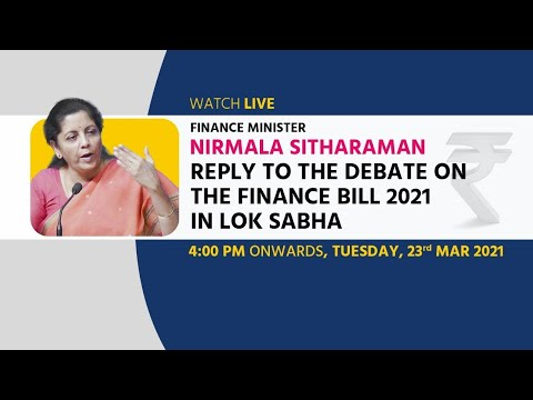 Union Finance Minister Nirmala Sitharaman speaks on Finance Bill 2021 in Lok Sabha