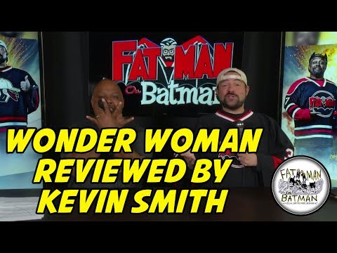 WONDER WOMAN REVIEWED BY KEVIN SMITH