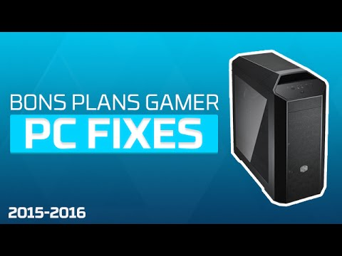 bons plans gamer pc fixes youtube. Black Bedroom Furniture Sets. Home Design Ideas