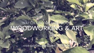 Announcement (how Art In Woodworking Inspires Us To Appreciate The Beauty Of The Nature) Trailer
