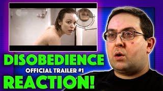 REACTION Disobedience Trailer 1 Rachel Weisz Movie 2018