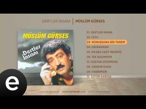 Konuşsana Bir Tanem (Müslüm Gürses) Official Audio #konuşsanabirtanem #müslümgürses - Esen Müzik