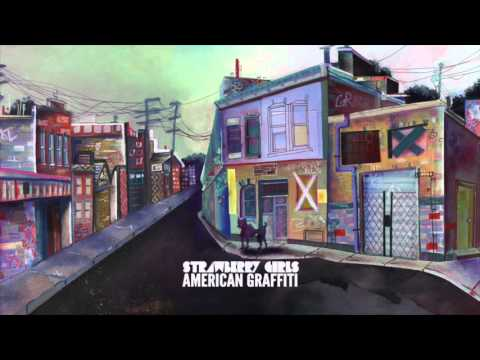 STRAWBERRY GIRLS - American Graffiti (Official Stream)