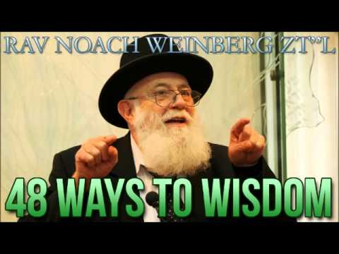 "Way #1: Being Aware Every Moment (48 Ways to Wisdom by Rav Noach Weinberg zt""l)"