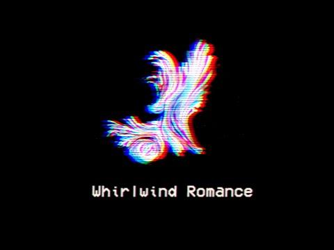 Whirlwind Romance - Ness - Lyrics Video