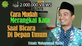 Download CARA MUDAH MERANGKAI KATA SAAT BICARA DI DEPAN UMUM   Ustadz Muhammad Maliki   Seri #5