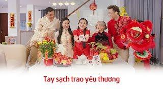 MV Tết 2018 'TAY SẠCH TRAO YÊU THƯƠNG' | Soobin Hoàng Sơn ft. bé Gia Hân | Presented by Lifebuoy