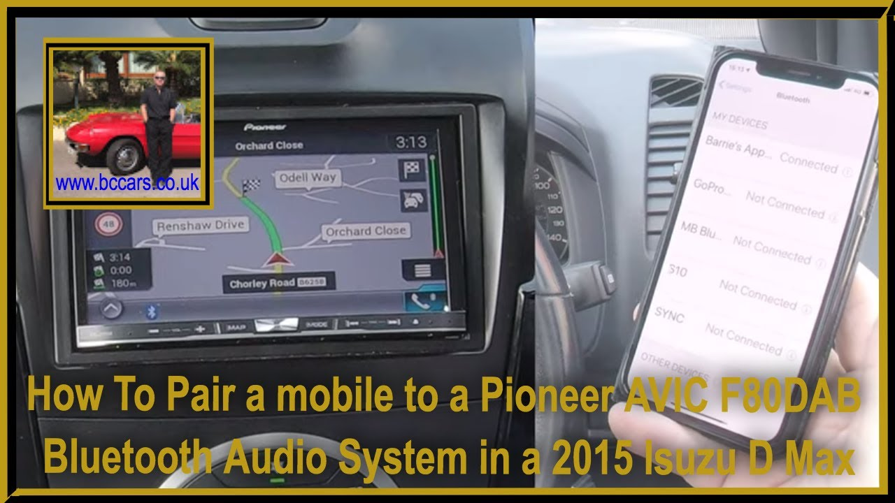 How To Pair a mobile to a Pioneer AVIC F80DAB Bluetooth Audio System in a  2015 Isuzu D Max