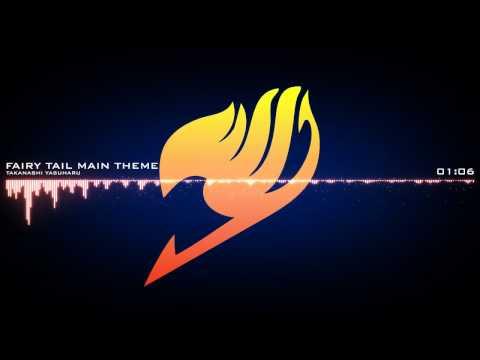 [Ost] Fairy Tail Main Theme - Takanashi Yasuharu