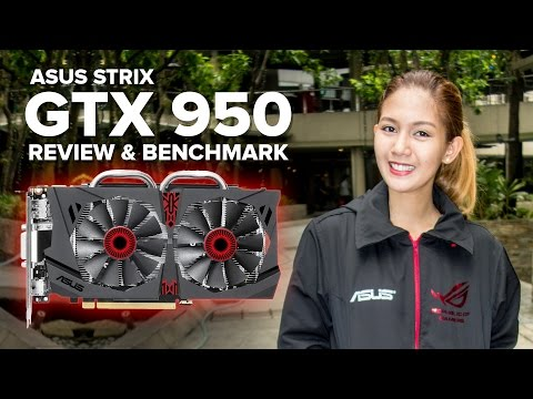 ASUS Strix GTX 950 2GB OC Review & Benchmark - Best Budget GPU For MOBA?