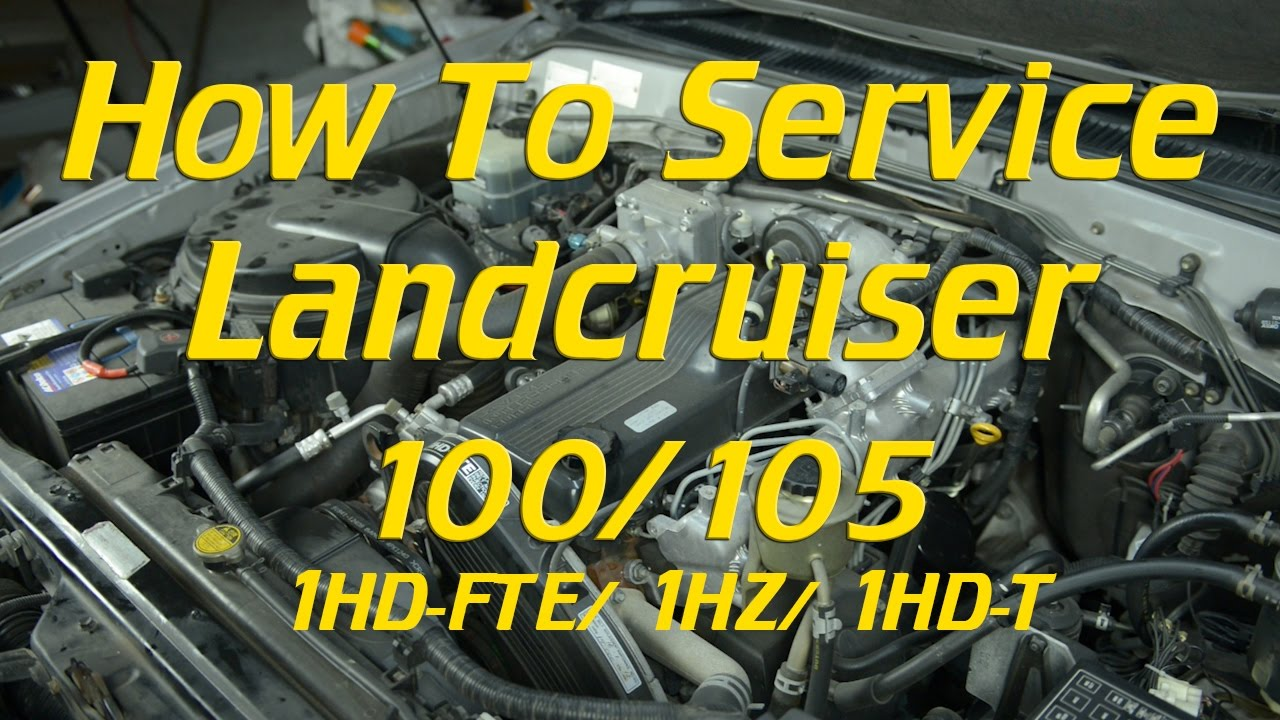 How to service a Landcruiser 100/ 105 1HD-FTE, 1HZ, 1HD-T