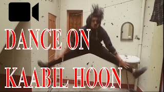 KAABIL HOON Dance Video | KAABIL | Hrithik Roshan | Pratap Neupane | Freestyle | Lovable