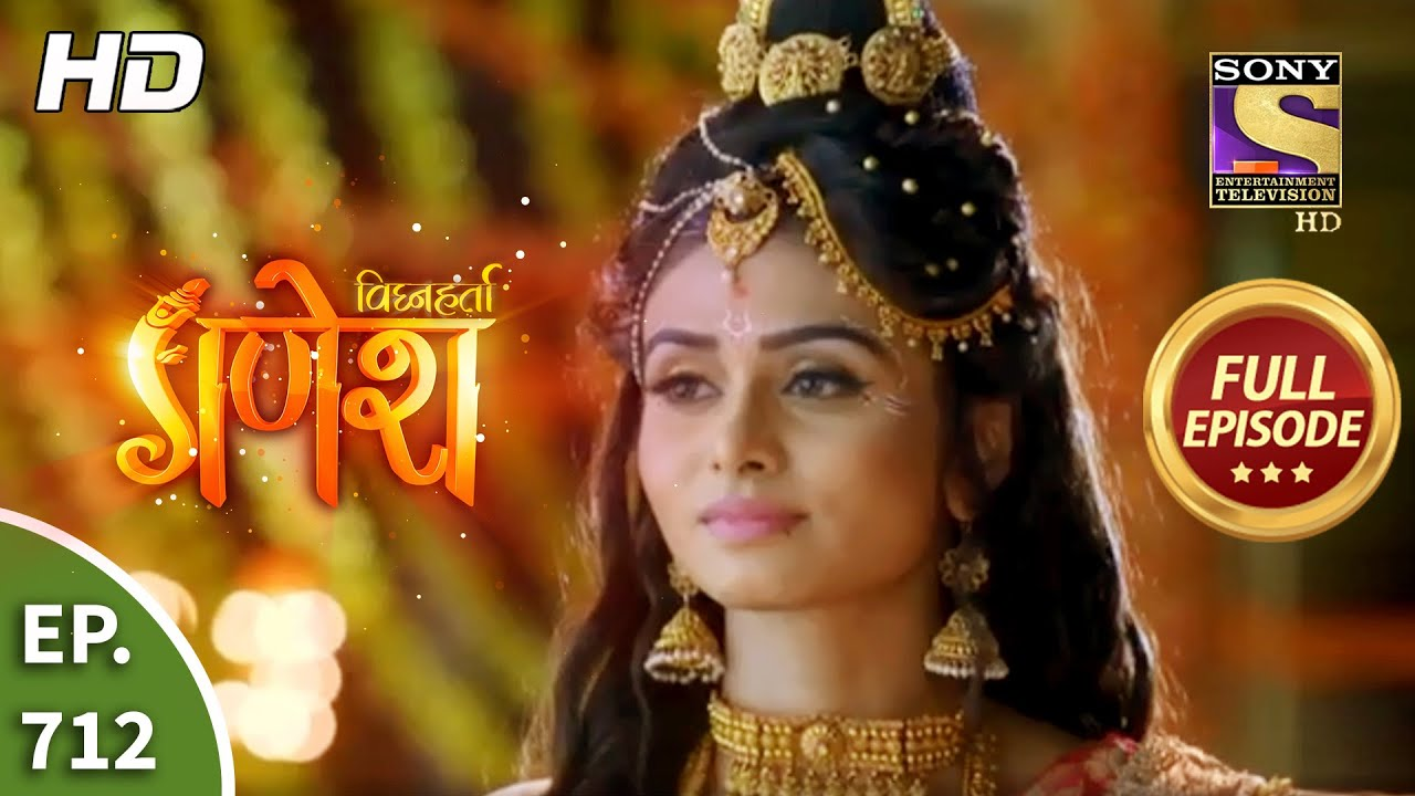 Download Vighnaharta Ganesh - Ep 712 - Full Episode - 31st August, 2020