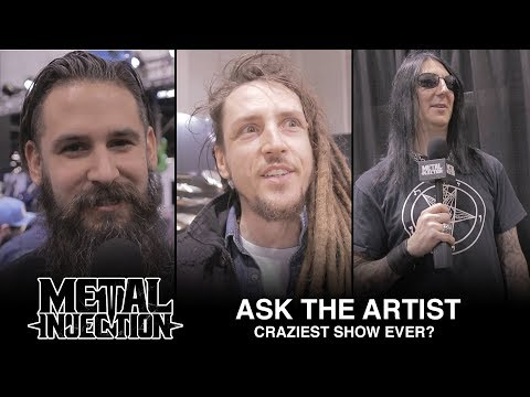 Craziest Show You Ever Played? - ASK THE ARTIST | Metal Injection