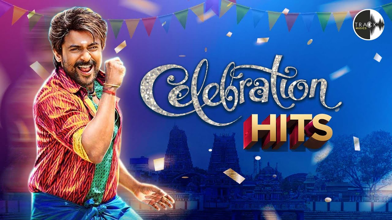 Top Class Celebration Hit Songs   Happy Mood Songs   Collection of Celebration Songs   Track Musics
