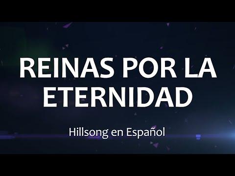 REINAS POR LA ETERNIDAD - Hillsong (Letras)