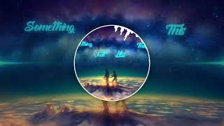 Music Something Just Like This Mix The Chainsmokers Coldplay Tik Tok