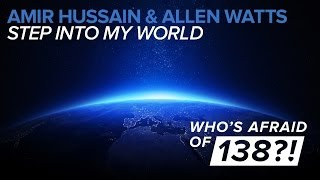 Amir Hussain & Allen Watts - Step Into My World (Original Mix)