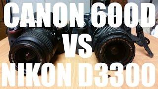 Выбираем зеркалку для начинающих! Nikon D3300 vs Canon 600D! Обзор, сравнение, видео тест.