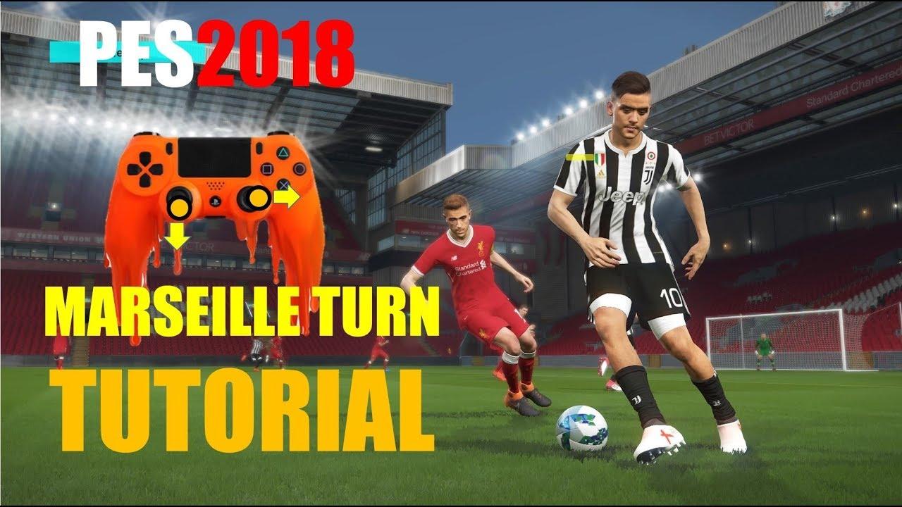 PES2018 Tutorial - Effective Marseille Turn