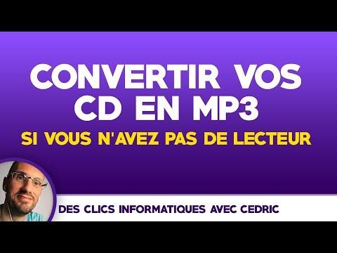 Convertir CD en MP3 sans lecteur CD