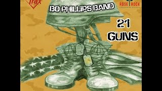Bo Phillips Band  -  21 Guns (OFFICIAL VIDEO)