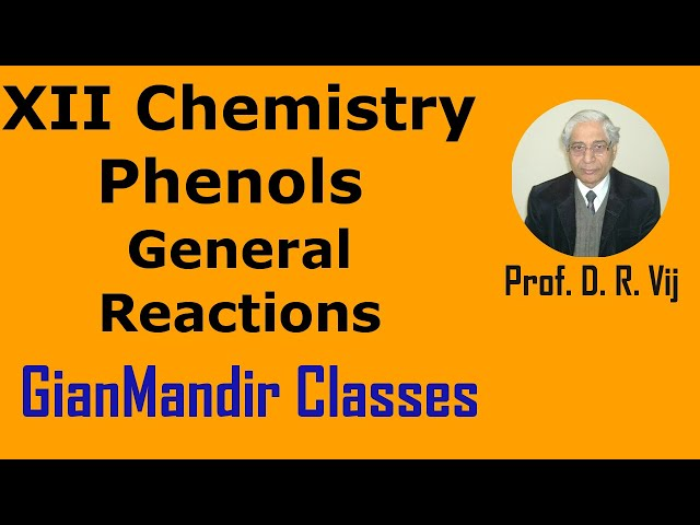 XII Chemistry | Phenols | General Reactions by Gaurav Sir