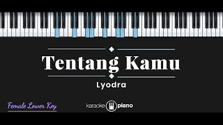 Download Mp3 Tentang Kamu - Lyodra  Karaoke Piano - Female Lower Key
